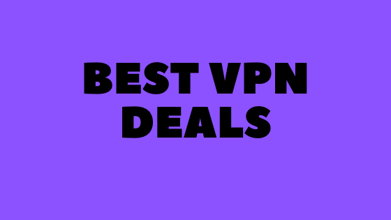 Best VPN Deals and Coupon Codes for Streaming and Privacy