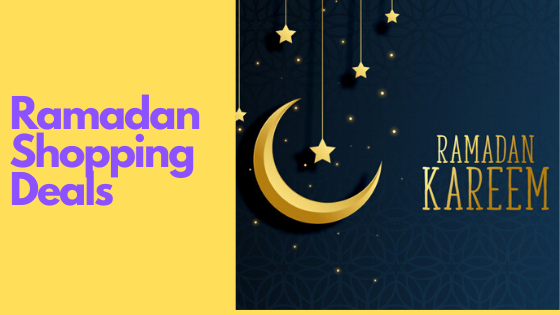 Ramadan Shopping Deals 2020 for Fashion