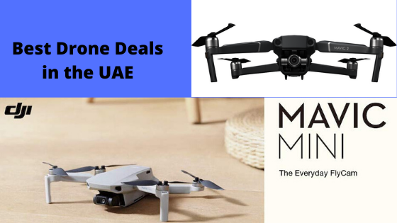 Best Drone Deals in the United Arab Emirates