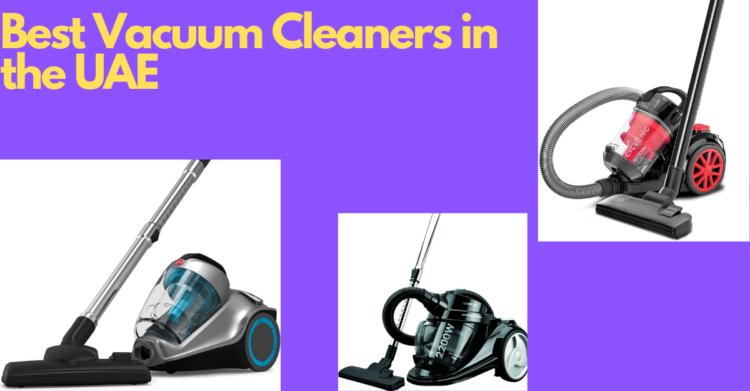 Best Vacuum Cleaners in the United Arab Emirates